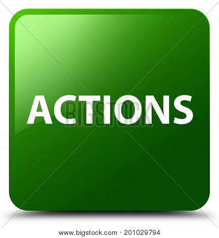 Actions Green Square Button