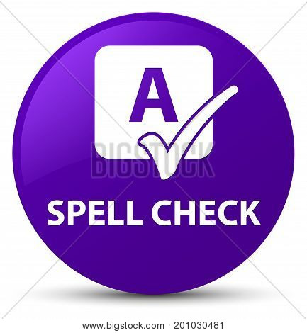 Spell Check Purple Round Button