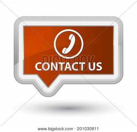 Contact Us (phone Icon) Prime Brown Banner Button