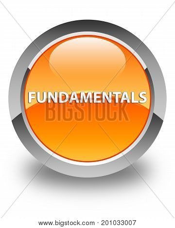 Fundamentals Glossy Orange Round Button