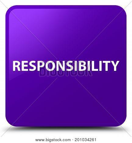 Responsibility Purple Square Button