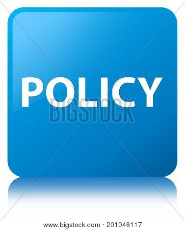 Policy Cyan Blue Square Button