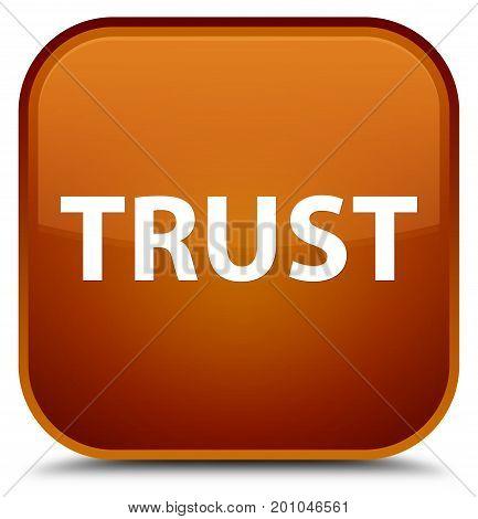 Trust Special Brown Square Button