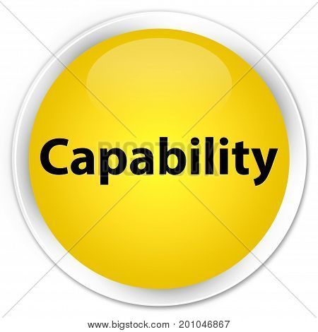 Capability Premium Yellow Round Button