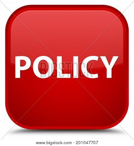 Policy Special Red Square Button