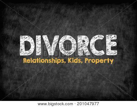 Divorce concept. Relationships Children Property. Black board with texture, background.