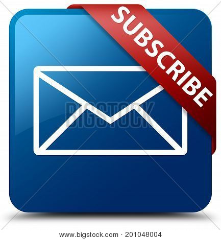 Subscribe (email Icon) Blue Square Button Red Ribbon In Corner