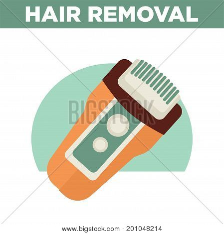 Hair removal promotional poster with modern automatic compact epilator isolated cartoon flat vector illustration on white background. Convenient sharp equipment to shave body fast and painlessly.