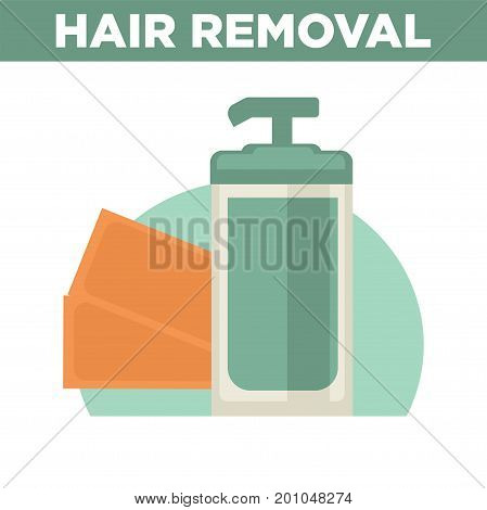 Hair removal promotional poster with bottle of liquid remover with dispenser and paper stripes isolated cartoon vector illustration on white background. Professional cosmetics means advertisement.
