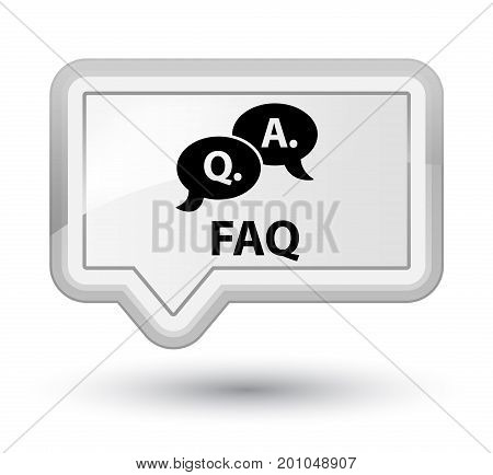 Faq (question Answer Bubble Icon) Prime White Banner Button