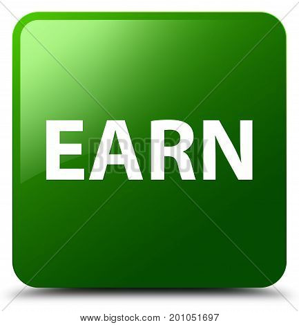 Earn Green Square Button