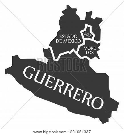 Estado De Mexico - Distrito Federal - Morelos - Guerrero Map Mexico Illustration