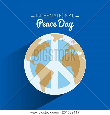 International peace day with symbol of peace on Earth. Vector illustration