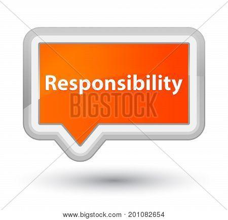 Responsibility Prime Orange Banner Button