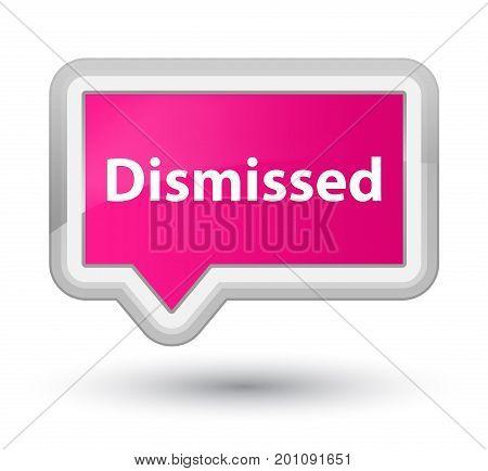Dismissed Prime Pink Banner Button