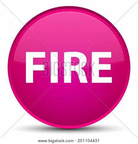 Fire Special Pink Round Button