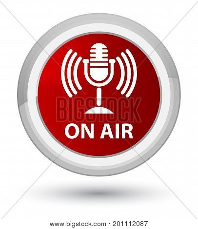 On Air (mic Icon) Prime Red Round Button