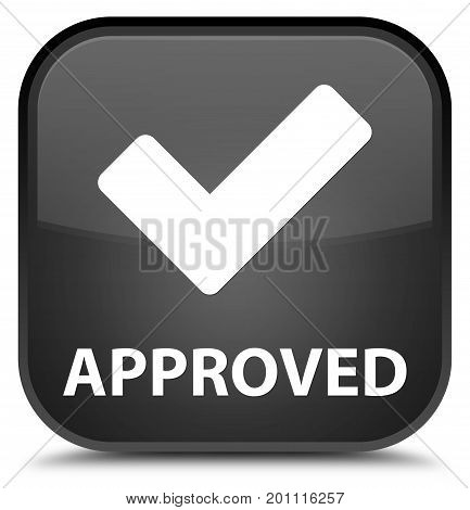 Approved (validate Icon) Special Black Square Button