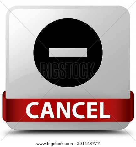 Cancel White Square Button Red Ribbon In Middle