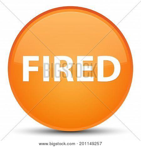 Fired Special Orange Round Button