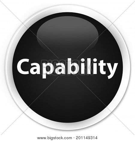 Capability Premium Black Round Button