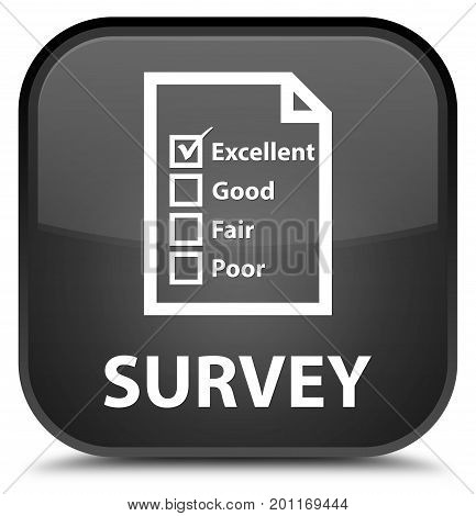 Survey (questionnaire Icon) Special Black Square Button