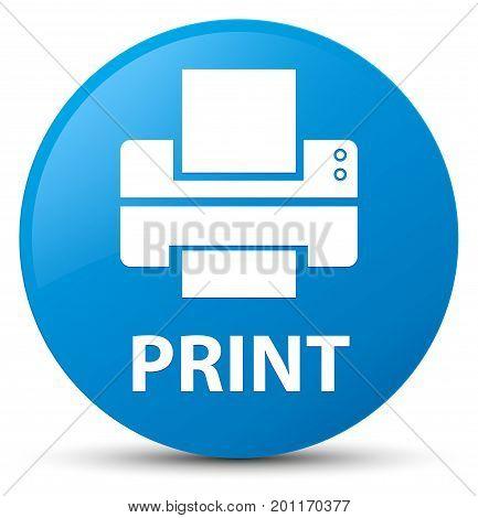 Print (printer Icon) Cyan Blue Round Button