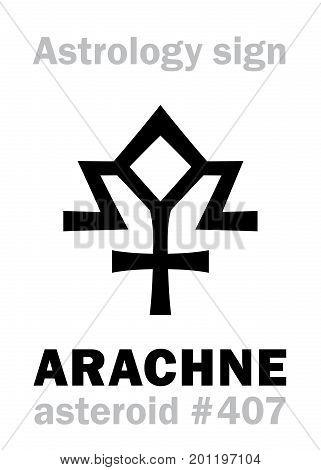 Astrology Alphabet: ARACHNE, asteroid #407. Hieroglyphics character sign (single symbol).