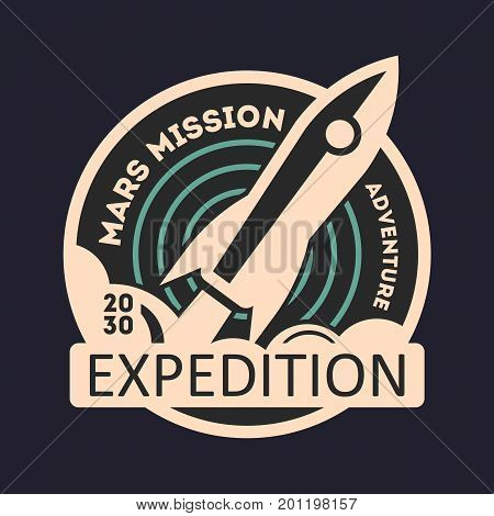 Mars mission vintage isolated label. Scientific odyssey symbol, modern spacecraft flying, planet colonization vector illustration.