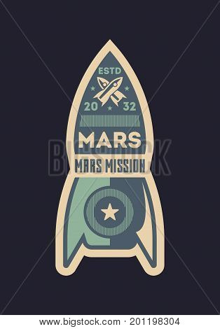 Mars exploration vintage isolated label. Scientific odyssey symbol, modern spacecraft flying, planet colonization vector illustration.
