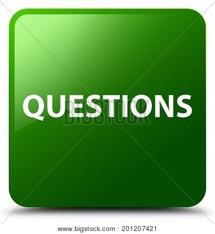 Questions Green Square Button