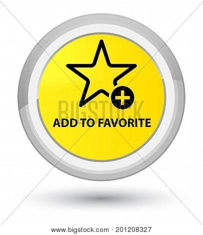 Add To Favorite Prime Yellow Round Button