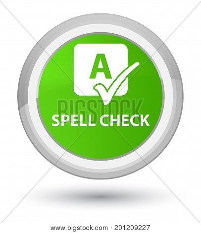 Spell Check Prime Soft Green Round Button
