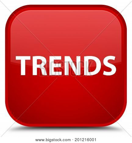 Trends Special Red Square Button