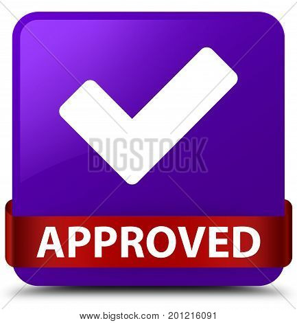 Approved (validate Icon) Purple Square Button Red Ribbon In Middle