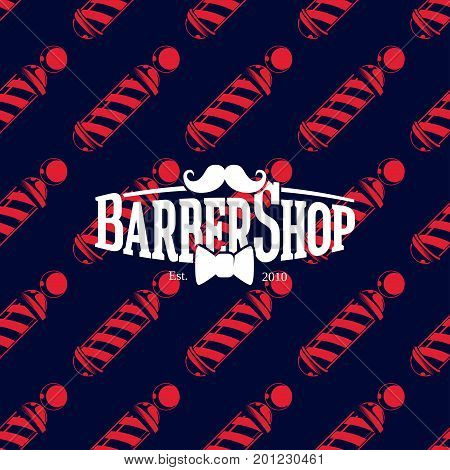 Barber shop logo on seamless pattern with barber poles, vector illustration