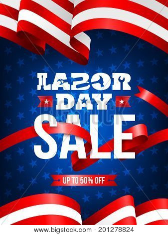 Happy Labor Day with American flag background.Labor Day Sale promotion advertising banner template.American labor day.Vector illustration