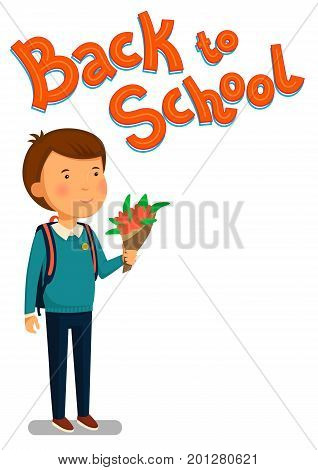 Schoolboy and Back to school text vector template. Happy schoolboy with backpack holding bouquet of flowers for his teacher. Elementary school student.  Vector illustration