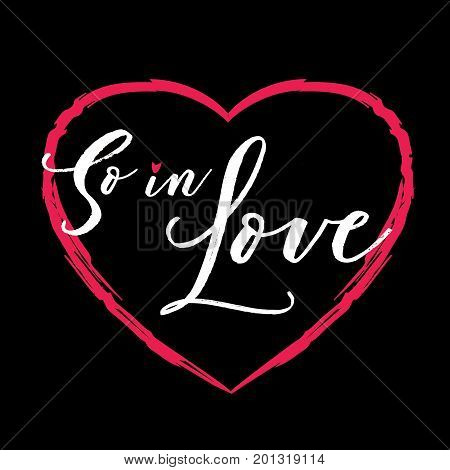 So in Love Vector Typography with red heart and lips illustration on black background