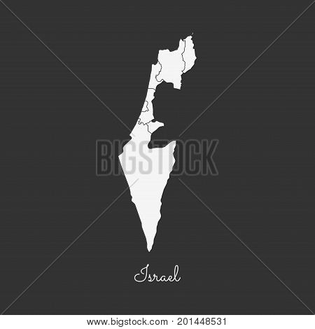 Israel Region Map: White Outline On Grey Background. Detailed Map Of Israel Regions. Vector Illustra