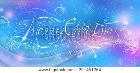 Merry Christmas 2018 modern calligraphy inscription. Fairy tale illustration. Night blue sky, stars, Milky Way and Northern Lights. Horizontal banner for website headers or wallpaper typography design