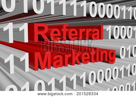 referral marketing presented in the form of binary code 3d illustration