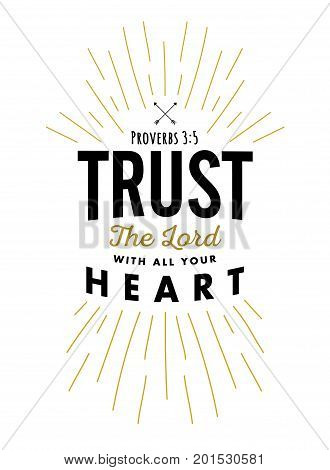 Christian Vector Biblical Emblem from Proverbs, Trust in the Lord with all your Heart with light rays in black and gold on white background
