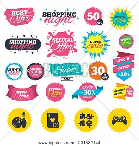 Sale shopping banners. Bowling and Casino icons. Video game joystick and playing card with puzzles pieces symbols. Entertainment signs. Web badges, splash and stickers. Best offer. Vector