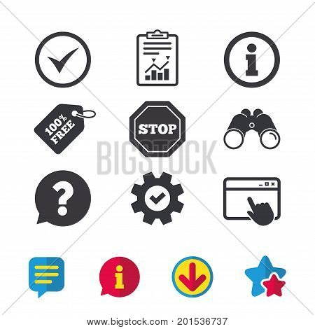 Information icons. Stop prohibition and question FAQ mark speech bubble signs. Approved check mark symbol. Browser window, Report and Service signs. Binoculars, Information and Download icons. Vector