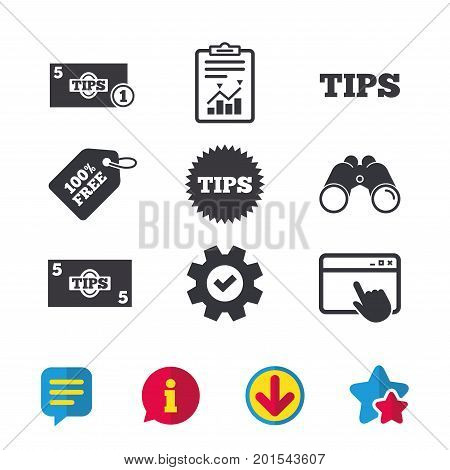 Tips icons. Cash with coin money symbol. Star sign. Browser window, Report and Service signs. Binoculars, Information and Download icons. Stars and Chat. Vector