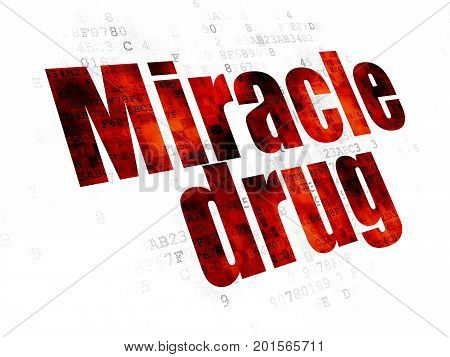 Medicine concept: Pixelated red text Miracle Drug on Digital background
