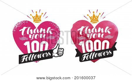 Thank you, followers banner. Network, subscribe label or icon. Handwritten lettering vector isolated on white background