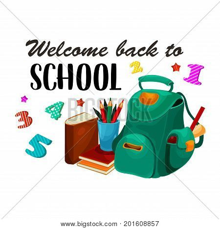 Welcome Back to School poster of backpack and lesson stationery book, pen or pencil and copybook with mathematics study numbers, chemistry microscope. Vector September seasonal school design