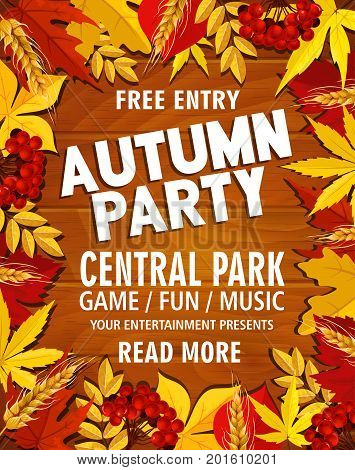 Autumn party or park music festival invitation poster or web banner template. Vector design of maple or chestnut and poplar leaf, oak acorn or rowan berry and autumn birch foliage on wood background